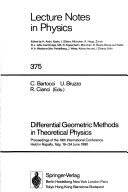 Differential Geometric Methods in Theoretical Physics