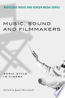 Music  Sound and Filmmakers