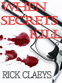 When Secrets Kill