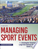 """Managing Sport Events"" by T. Christopher Greenwell, Leigh Ann Danzey-Bussell, David Shonk"
