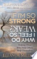 If I m So Strong  Why Do I Feel So Weak