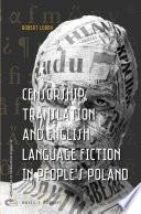 Censorship, Translation and English Language Fiction in People's Poland