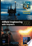 Oilfield Engineering with Polymers 2006