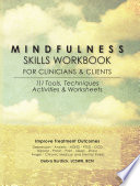 Mindfulness Skills Workbook for Clinicians and Clients Book