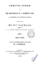 Jehovh  sic  Jireh  or  The provisions of a faithful God  ed  by a physician  Mizpah   Book