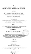 A complete verbal index to the plays of Shakespeare