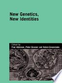 New Genetics  New Identities Book