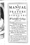 A Manual of Prayers for the Use of the Scholars of Winchester College  etc  With a portrait