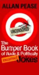 The Bumper Book of Rude and Politically Incorrect Jokes
