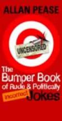 The Bumper Book of Rude and Politically Incorrect Jokes