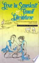 Love In Sanskrit And Tamil Literature