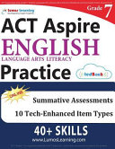 ACT Aspire Test Prep  Grade 7 English Language Arts Literacy  ELA  Practice Workbook and Full length Online Assessments
