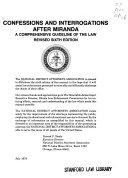 Confessions and Interrogations After Miranda