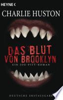 Das Blut von Brooklyn  : Ein Joe-Pitt-Roman
