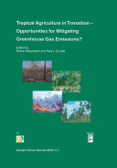 Tropical Agriculture in Transition     Opportunities for Mitigating Greenhouse Gas Emissions