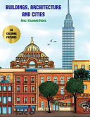 Adult Coloring Books  Buildings  Architecture and Cities