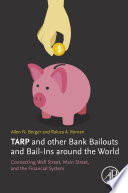 TARP and other Bank Bailouts and Bail Ins around the World Book