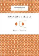 Managing Oneself (Harvard Business Review Classics) (Harvard Business Review Classics)