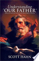 Understanding 'Our Father'
