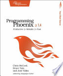 Programming Phoenix 1.3  : Productive > Reliable > Fast