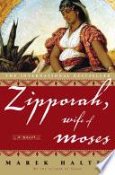 Zipporah  Wife of Moses