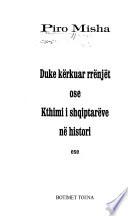 Duke kërkuar rrënjët, ose, Kthimi i shqiptarëve në histori