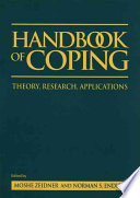 """Handbook of Coping: Theory, Research, Applications"" by Moshe Zeidner, Norman S. Endler"