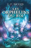 Pdf Les Orphelins du roi - Intégrale 3 Telecharger