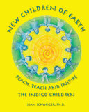 New Children of Earth Reach  Teach and Inspire