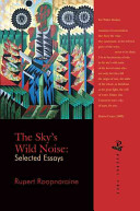 The Sky's Wild Noise: Selected Essays