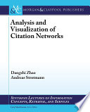 Analysis and Visualization of Citation Networks