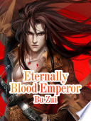 Eternally Blood Emperor