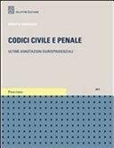 Codici civile e penale. Ultime annotazioni giurisprudenziali