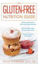 The Gluten Free Nutrition Guide