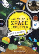 How to be a Space Explorer
