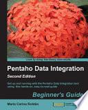 Pentaho Data Integration Beginner's Guide  : Second Edition