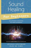 Sound Healing for Beginners