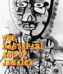 The Rastafarian Art of Jamaica
