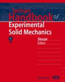 Springer Handbook of Experimental Solid Mechanics