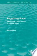 Regulating Fraud Routledge Revivals