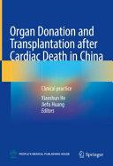 Organ Donation and Transplantation after Cardiac Death in China