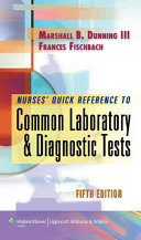 Nurses  Quick Reference To Common Laboratory   Diagnostic Tests