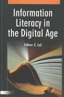 Information Literacy In The Digital Age Book PDF