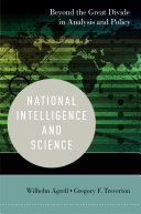 National Intelligence and Science: Beyond the Great Divide in ...