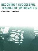 Becoming a Successful Teacher of Mathematics