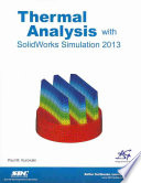 Thermal Analysis with SolidWorks Simulation 2013