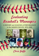 Evaluating Baseball s Managers