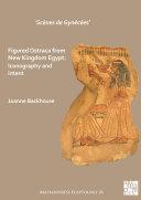 Sc  nes de Gyn  c  es    Figured Ostraca from New Kingdom Egypt
