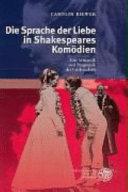 Die Sprache der Liebe in Shakespeares Komödien