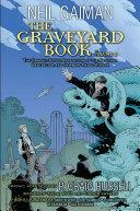 The Graveyard Book Graphic Novel: